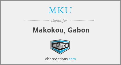 MKU - Makokou, Gabon