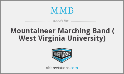 MMB - Mountaineer Marching Band ( West Virginia University)