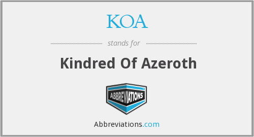 KOA - Kindred Of Azeroth