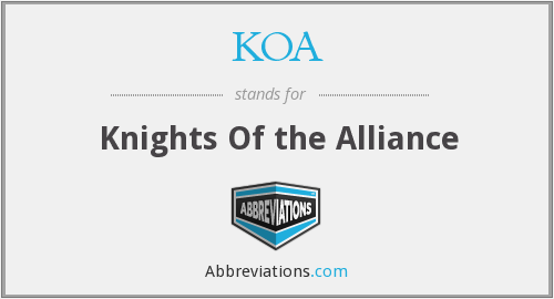 KOA - Knights Of the Alliance