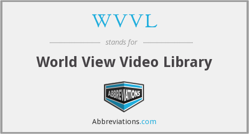 WVVL - World View Video Library