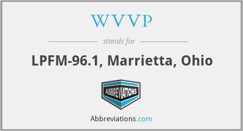 WVVP - LPFM-96.1, Marrietta, Ohio