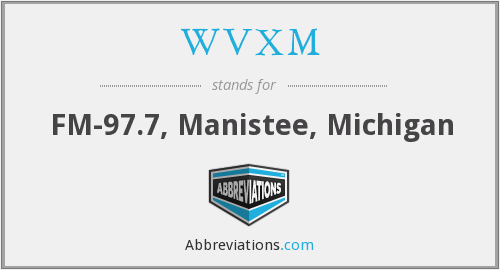 WVXM - FM-97.7, Manistee, Michigan