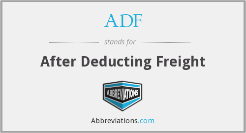 ADF - After Deducting Freight