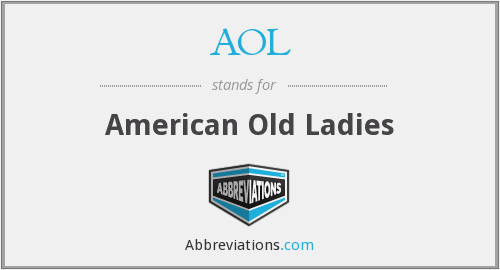 AOL - American Old Ladies