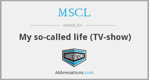 MSCL - My so-called life (TV-show)