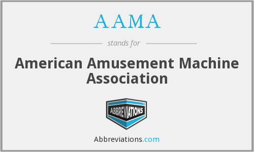 AAMA - American Amusement Machine Association