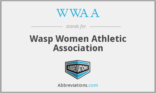 WWAA - Wasp Women Athletic Association