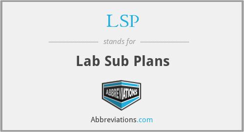 LSP - Lab Sub Plans