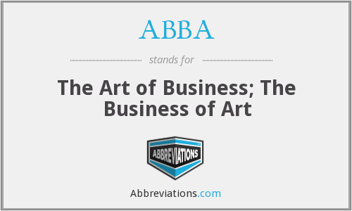 ABBA - The Art of Business; The Business of Art