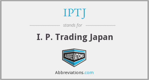 What does IPTJ stand for?