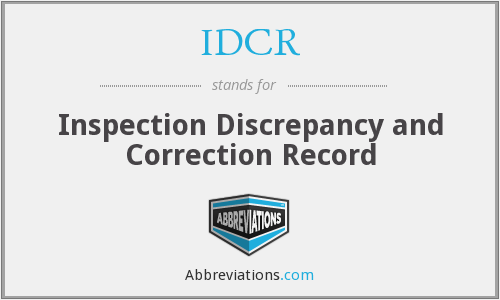IDCR - Inspection Discrepancy and Correction Record
