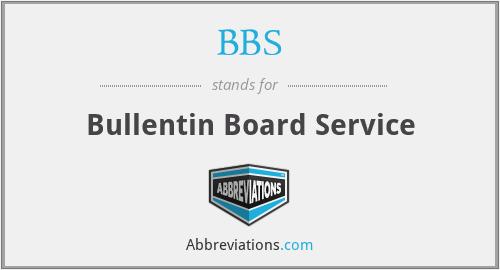 BBS - Bullentin Board Service