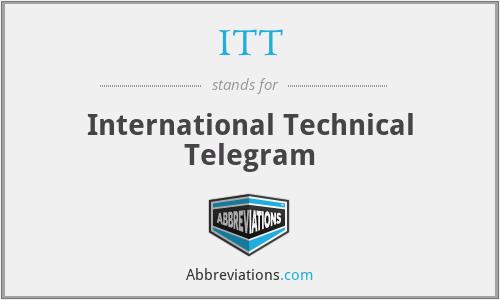 ITT - International Technical Telegram
