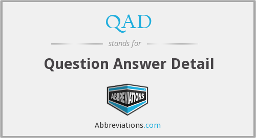 QAD - Question Answer Detail