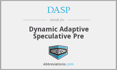 DASP - Dynamic Adaptive Speculative Pre