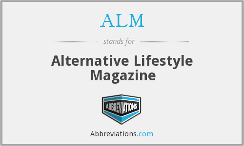 ALM - Alternative Lifestyle Magazine