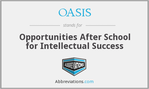 OASIS - Opportunities After School for Intellectual Success