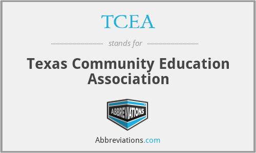 TCEA - Texas Community Education Association