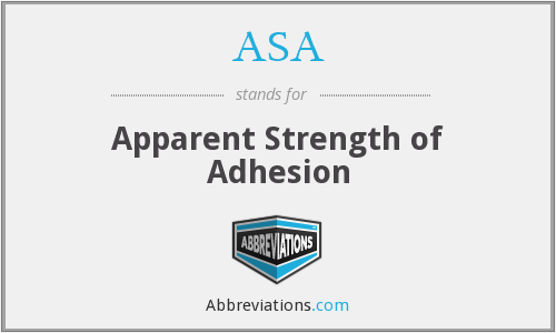 ASA - Apparent Strength of Adhesion