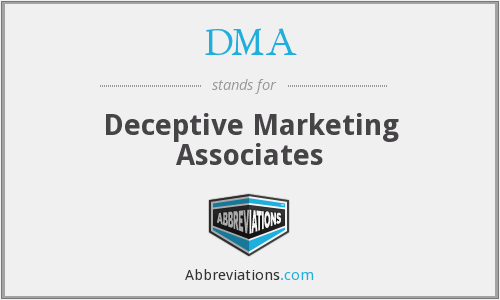 DMA - Deceptive Marketing Associates
