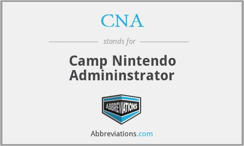 CNA - Camp Nintendo Admininstrator