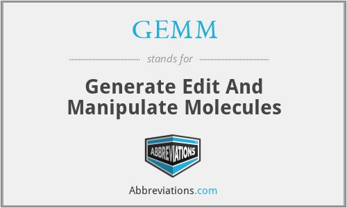 GEMM - Generate Edit And Manipulate Molecules