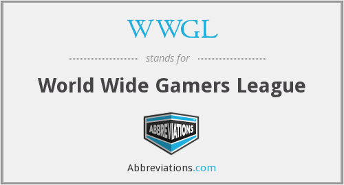 WWGL - World Wide Gamers League