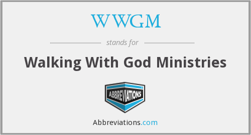WWGM - Walking With God Ministries