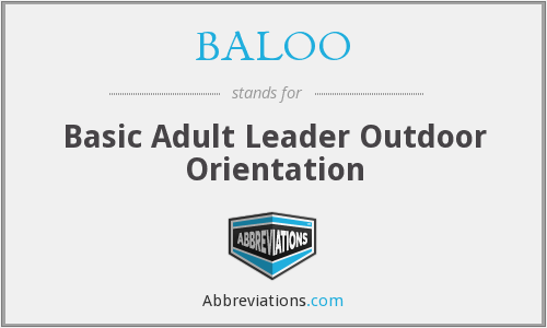 BALOO - Basic Adult Leader Outdoor Orientation