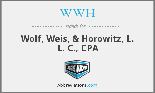WWH - Wolf, Weis, & Horowitz, L. L. C., CPA