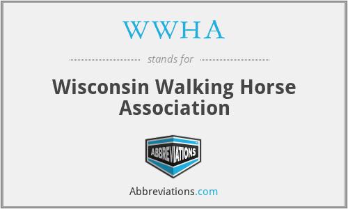 WWHA - Wisconsin Walking Horse Association