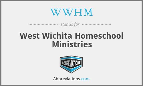 WWHM - West Wichita Homeschool Ministries