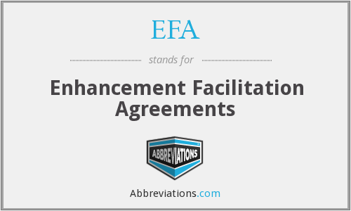 EFA - Enhancement Facilitation Agreements