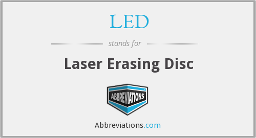 LED - Laser Erasing Disc