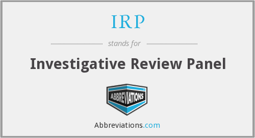 IRP - Investigative Review Panel