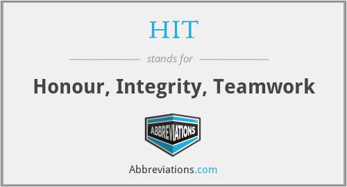HIT - Honour, Integrity, Teamwork