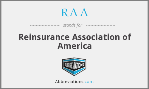 RAA - Reinsurance Association of America
