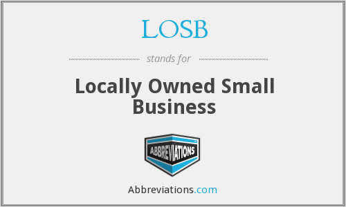 LOSB - Locally Owned Small Business