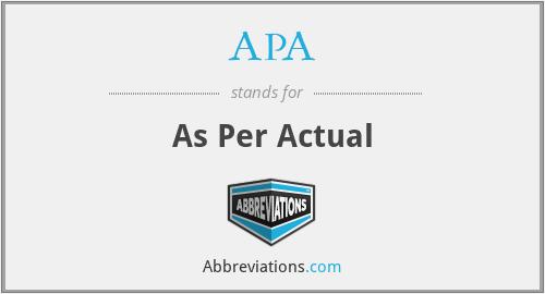 APA - As Per Actual