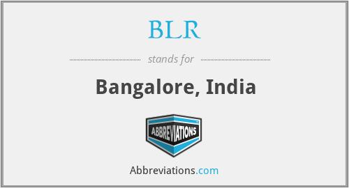 BLR - Bangalore, India
