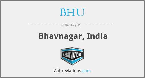 BHU - Bhavnagar, India