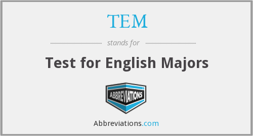 TEM - Test for English Majors