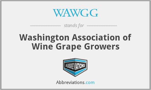 WAWGG - Washington Association of Wine Grape Growers