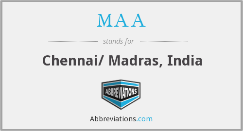 MAA - Chennai/ Madras, India