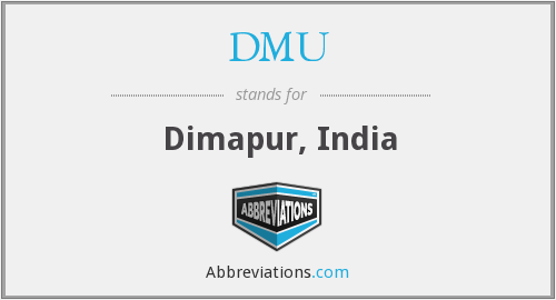 DMU - Dimapur, India