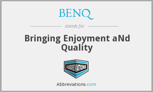 What does BENQ stand for?