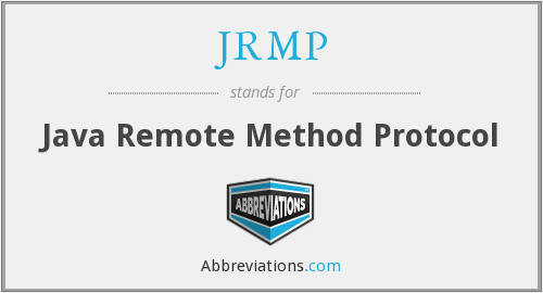 JRMP - Java Remote Method Protocol
