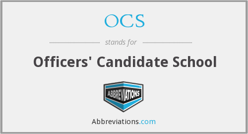 OCS - Officers' Candidate School