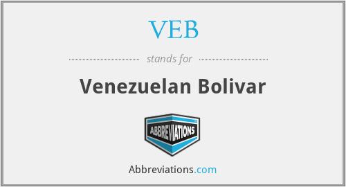 VEB - Venezuelan Bolivar